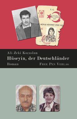 Hüseyin, der Deutschländer von Koçaslan,  Ali-Zeki
