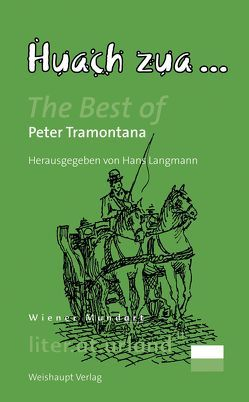 Huach zua … von Tramontana,  Peter