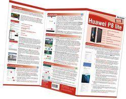 Huawei P8 Lite – der leichte Einstieg von Bildner,  Christian, Schmidt,  Anja