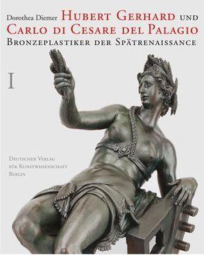Hubert Gerhard und Carlo di Cesare del Palagio von Diemer,  Dorothea