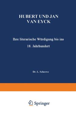 Hubert und Jan van Eyck von Scheewe,  L