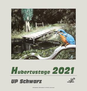 HUBERTUSTAGE 2021 von Schwarz,  Ulf-Peter