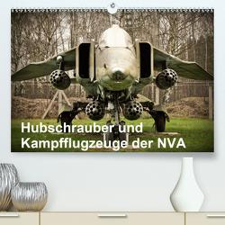 Hubschrauber und Kampfflugzeuge der NVA (Premium, hochwertiger DIN A2 Wandkalender 2020, Kunstdruck in Hochglanz) von Nebel,  Gunnar