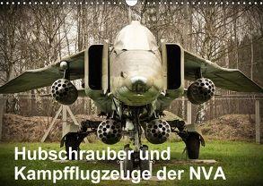 Hubschrauber und Kampfflugzeuge der NVA (Wandkalender 2018 DIN A3 quer) von Nebel,  Gunnar