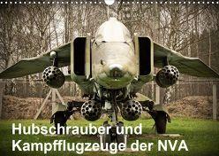 Hubschrauber und Kampfflugzeuge der NVA (Wandkalender 2020 DIN A3 quer) von Nebel,  Gunnar