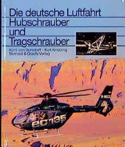 Hubschrauber und Tragschrauber von Gersdorff,  Kyrill von, Knobling,  Kurt