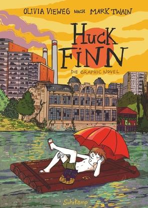 Huck Finn von Platthaus,  Andreas, Twain,  Mark, Vieweg,  Olivia