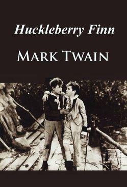 Huckleberry Finn von Twain,  Mark
