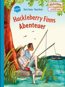 Huckleberry Finns Abenteuer von Bohn,  Maja, Knape,  Wolfgang, Twain,  Mark