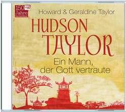 Hudson Taylor von Taylor,  Howard & Geraldine