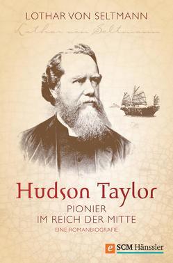 Hudson Taylor von Seltmann,  Lothar von