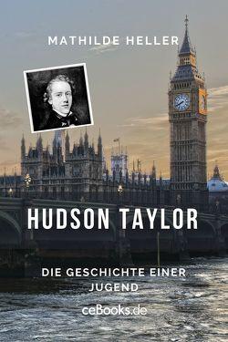 Hudson Taylor von Heller,  Mathilde