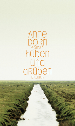 hüben und drüben von Dorn,  Anne