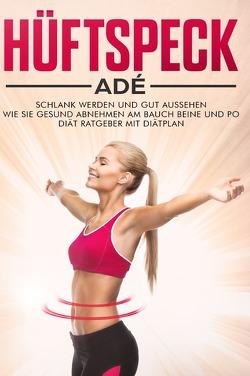 Hüftspeck Adé von Kraft,  Julia