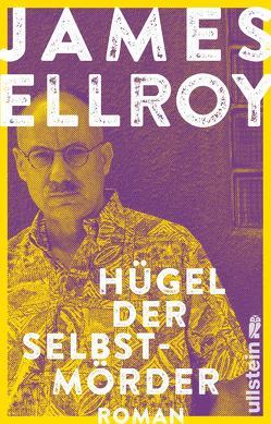 Hügel der Selbstmörder von Ellroy,  James, Huzly,  Oliver