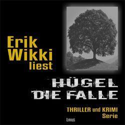 Hügel – Die Falle von Wikki,  Erik