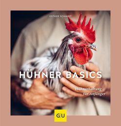 Hühner Basics von Schmidt,  Esther