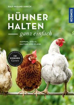 Hühner halten – ganz einfach von Usbeck,  Ralf-Wigand