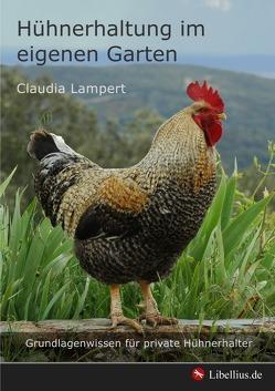 Hühnerhaltung im eigenen Garten von Lampert,  Claudia