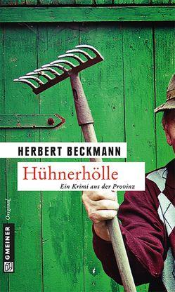Hühnerhölle von Beckmann,  Herbert