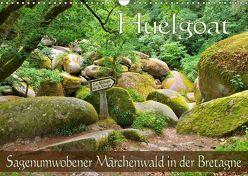 Huelgoat – Sagenumwobener Märchenwald in der Bretagne (Wandkalender 2019 DIN A3 quer) von LianeM