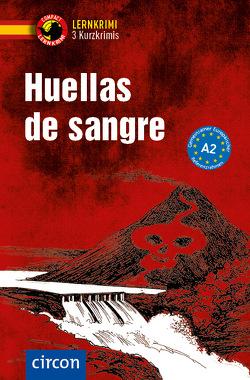 Huellas de sangre von López Toribio,  Ana, Martín Gijon,  Mario