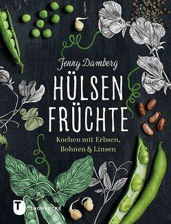 Hülsenfrüchte von Damberg,  Jenny, Essrich,  Ricarda