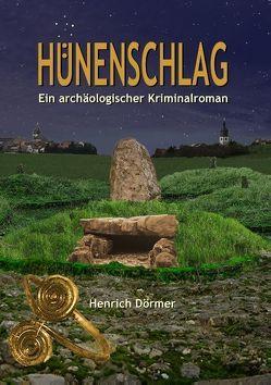 Hünenschlag von Dörmer,  Henrich