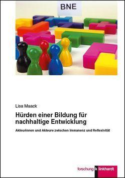 Hürden einer Bildung für nachhaltige Entwicklung von Maack,  Lisa