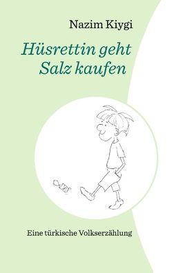 Hüsrettin geht Salz kaufen von Kiygi,  Nazim