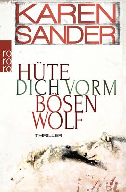 Hüte dich vorm bösen Wolf von Sander,  Karen
