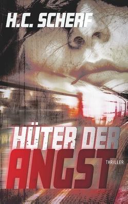 Hüter der Angst von Scherf,  H.C.