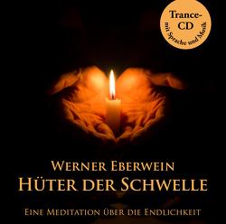 Hüter der Schwelle von Eberwein,  Werner