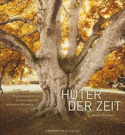 Hüter der Zeit von Wohner,  Heinz