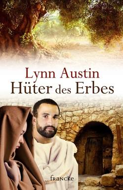 Hüter des Erbes von Austin,  Lynn, Dziewas,  Dorothee