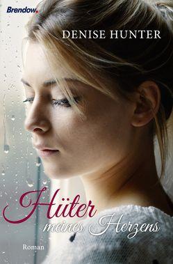 Hüter meines Herzens von Hunter,  Denise, Lerz,  Anja