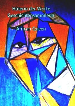 Hüterin der Worte Geschichten Sammlerin von queen,  african