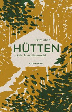 Hütten von Ahne,  Petra, Schalansky,  Judith