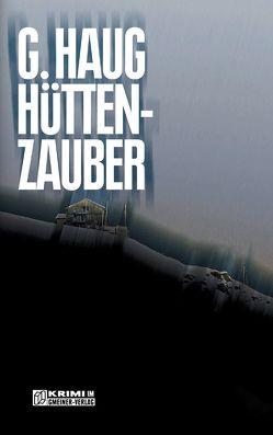 Hüttenzauber von Haug,  Gunter