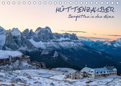 Hüttenzauber: Berghütten in den Alpen (Tischkalender 2019 DIN A5 quer) von Aust,  Gerhard