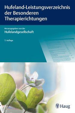 Hufeland-Leistungsverzeichnis der Besonderen Therapierichtungen von Hufelandgesellschaft e.V. Dachverband der Ärztegesellschaften für