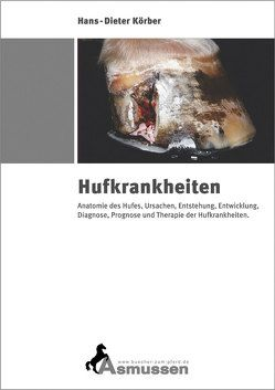 Hufkrankheiten von Körber,  Hans D