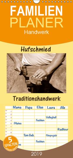 Hufschmied Traditionshandwerk – Familienplaner hoch (Wandkalender 2019 , 21 cm x 45 cm, hoch) von van Wyk - www.germanpix.net,  Anke