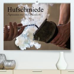 Hufschmiede – Impressionen eines alten Handwerks (Premium, hochwertiger DIN A2 Wandkalender 2020, Kunstdruck in Hochglanz) von Rochow,  Holger