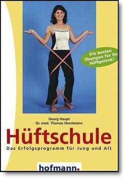 Hüftschule von Haupt,  Georg, Horstmann,  Thomas