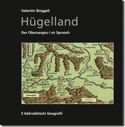 Hügelland von Binggeli,  Valentin, Jost,  Willy, Rechsteiner,  Carl, Zaugg,  Hans