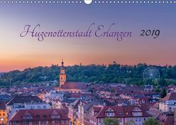 Hugenottenstadt Erlangen 2019 (Wandkalender 2019 DIN A3 quer) von Foto GbR,  Schulz
