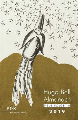 Hugo Ball Almanach. Neue Folge 10 von Faul,  Eckhard