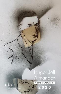 Hugo Ball Almanach. Neue Folge 11 von Faul,  Eckhard