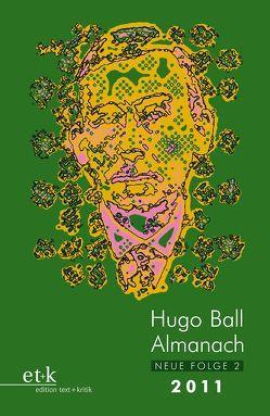 Hugo Ball Almanach. Neue Folge 2 von Faul,  Eckhard
